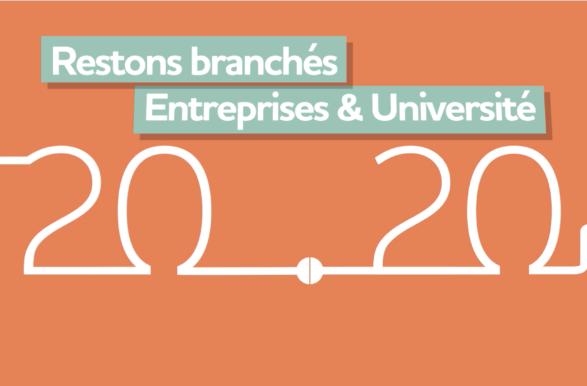 En 2020, restons branchés Entreprises & Université